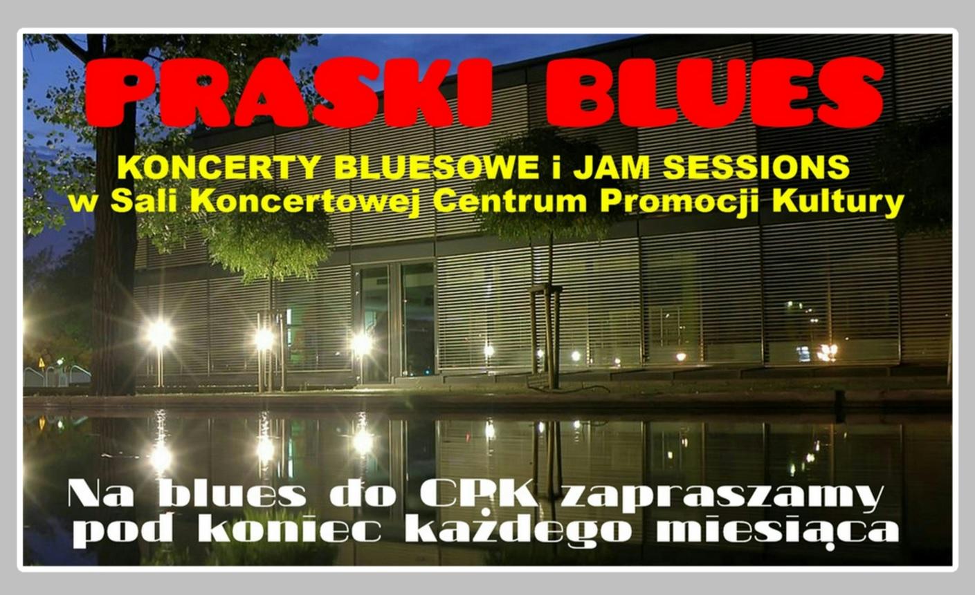"""Koncert z cyklu """"Praski Blues"""". Edycja lipcowa"""
