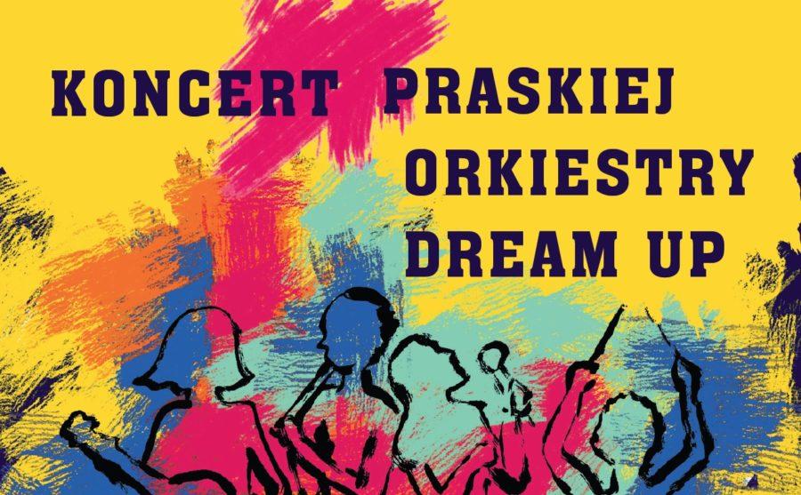 Koncert Praskiej Orkiestry DreamUp
